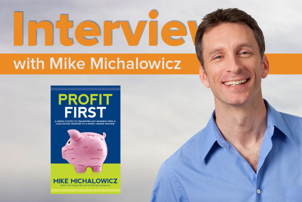 Mike-Michalowicz-Interview